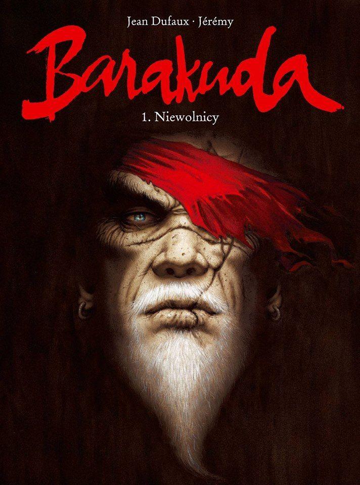 Barakuda – tom 1 – Niewolnicy – Recenzja